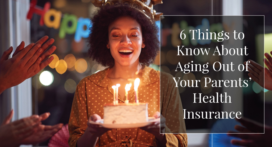 image of a woman on her 26th birthday when she will age out of her parents health insurance coverage